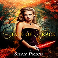 State of Grace Audiobook by Shay Price Narrated by Joni Silva