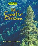 The Conifer Division, Rebecca Stefoff, 0761430776
