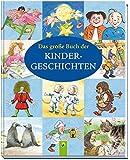 Das große Buch der Kindergeschichten