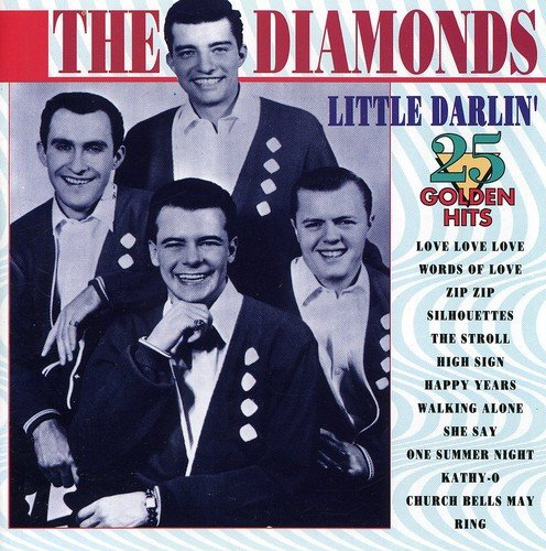 Little Darlin': 25 Golden Hits by Diamonds, The