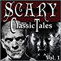 Classic Scary Tales, Volume One Audiobook by Mary Shelley, Bram Stoker, Robert Louis Stevenson Narrated by B. J. Harrison