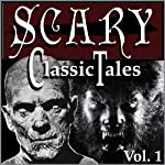 Classic Scary Tales, Volume One | Mary Shelley,Bram Stoker,Robert Louis Stevenson