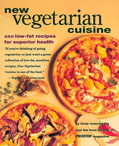 New Vegetarian Cuisine: 250 Low-Fat Recipes for Superior Health