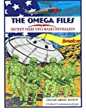 The Omega Files; Secret Nazi UFO Bases Revealed