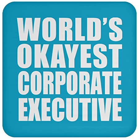 Worlds Okayest Corporate Executive - Drink Coaster Turquoise ...