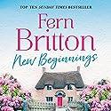 New Beginnings Audiobook by Fern Britton Narrated by Fern Britton