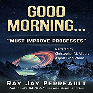 Good Morning... Processes Must Be Improved Audiobook