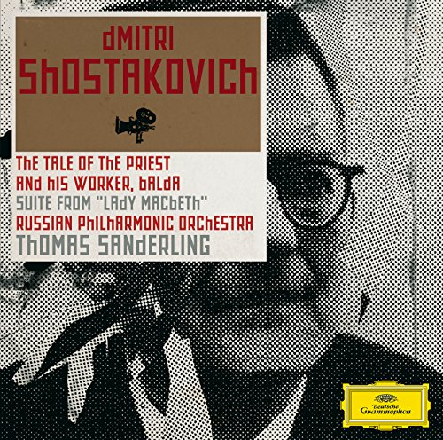 Shostakovich: The Story of the Priest and His Helper Balda; Lady Macbeth-Suite (His Helpers)