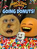 Annoying Orange - Going Donuts