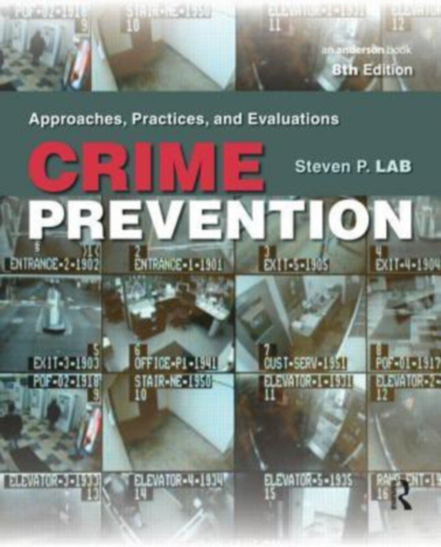 Read Online CRIME PREVENTION: APPROACHES, PRACTICES, AND EVALUATIONS, 8TH EDITION PDF