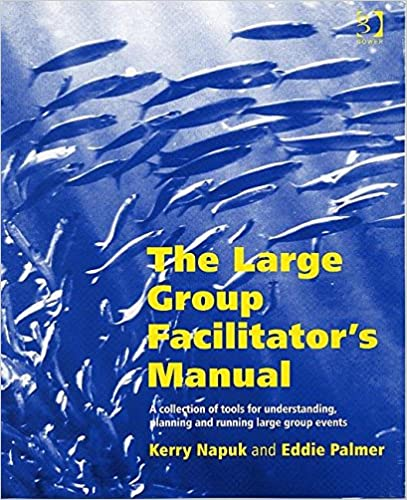 Téléchargement gratuit du magazine ebook The Large Group Facilitator's Manual: A Collection of Tools for Understanding, Planning and Running Large Group Events by Kerry Napuk PDF PDB CHM