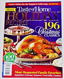 Taste Of Home Best Holiday Recipes 196 Christmas Classics