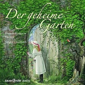 Der geheime Garten Hörbuch
