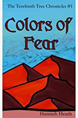 Colors of Fear (The Terebinth Tree Chronicles) Paperback