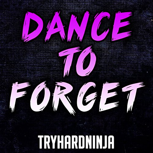 Dance to Forget (Instrumental)