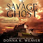 A Savage Ghost | Donna K. Weaver