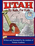 Utah: By Kids, For Kids