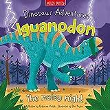 Dinosaur Adventures: Iguanodon - The noisy night