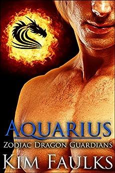 Aquarius (Zodiac Dragon Guardians Book 2) by [Faulks, Kim]