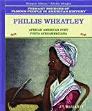 img - for Phillis Wheatley: Poeta Afroamericana (Grandes Personajes en la Historia de los Estados Unidos) (Spanish Edition) book / textbook / text book