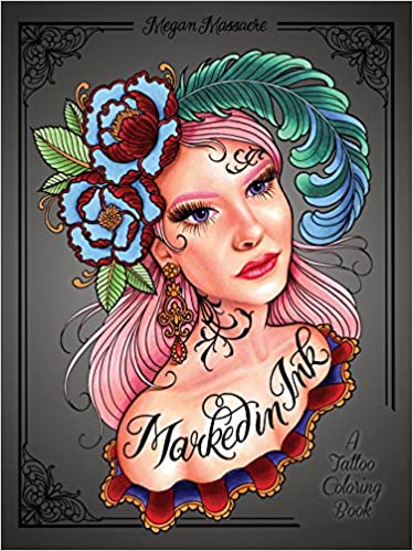 Amazon Com Marked In Ink A Tattoo Coloring Book 9780399578779
