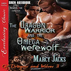 The Dragon Warrior and the Omega Werewolf