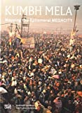 img - for Kumbh Mela: Mapping the Ephemeral Mega City book / textbook / text book