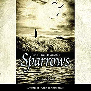 The Truth About Sparrows Audiobook
