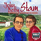 John and Betty Stam: Missionary Martyrs to China