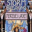 Storm Breaking: The Mage Storms, Book 3 Hörbuch von Mercedes Lackey Gesprochen von: David Ledoux