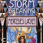 Storm Breaking: The Mage Storms, Book 3 | Mercedes Lackey