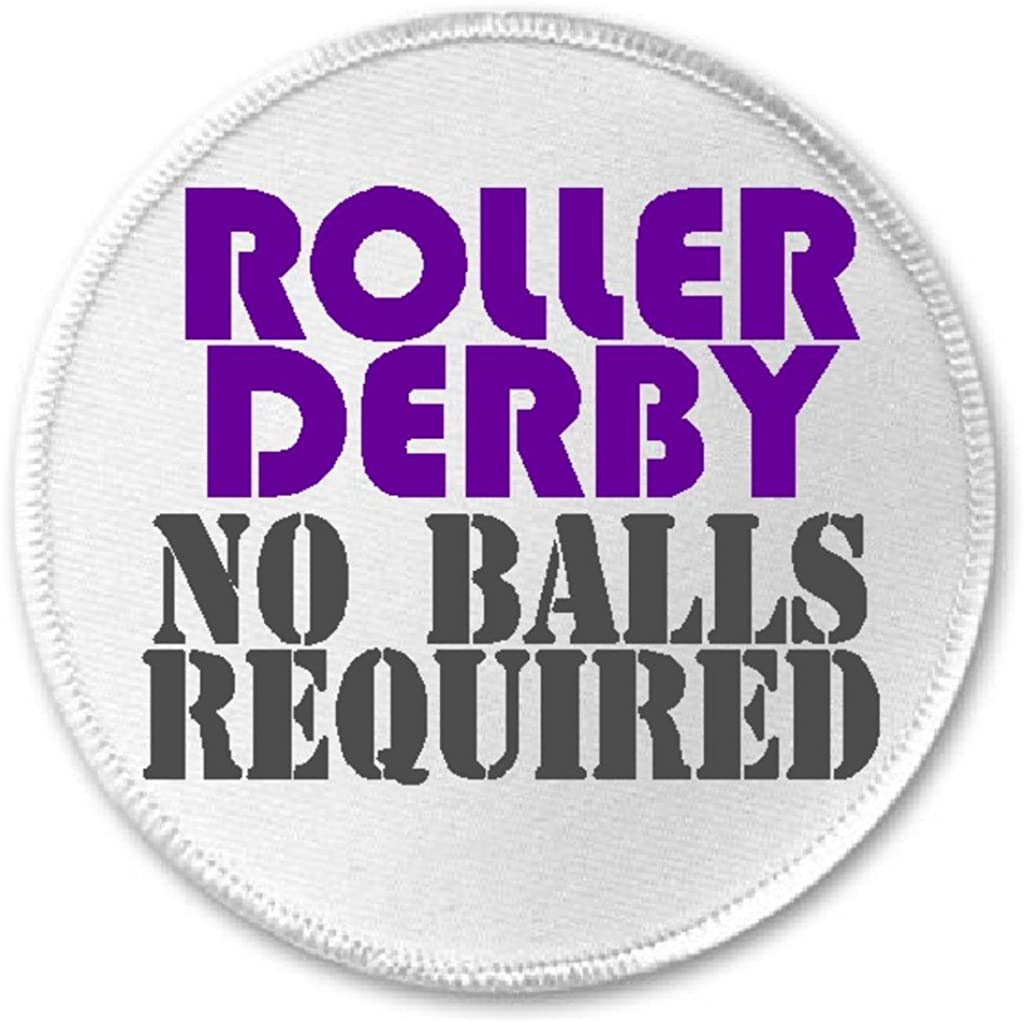 3 Sew//Iron On Patch Funny Joke Humor Skate Roller Derby No Balls Required