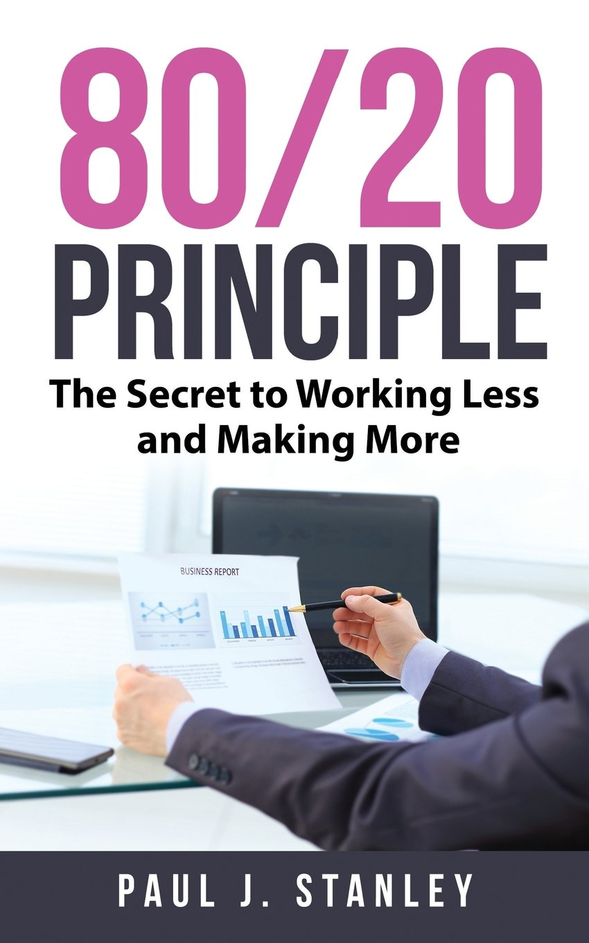 Download 80/20 Principle: The Secret to Working Less and Making More pdf