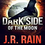 Dark Side of the Moon: A Samantha Moon Story: Vampire for Hire | J.R. Rain
