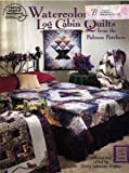 img - for Watercolor Log Cabin Quilts from the Palouse Patchers book / textbook / text book