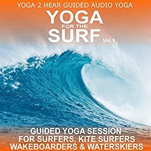 Yoga for the Surf, Vol. 1 Speech