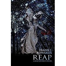 Reap: A Jack Forester Novel (The Jack Forester Series) (Volume 2)