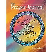 My Prayer Journal: A Guided Prayer Journal