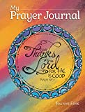 img - for My Prayer Journal (Quiet Fox Designs) Inspiring, Faith-Based Guided Journal; Thoughtful Questions, Color Illustrations, Uplifting Thoughts, and Scripture Passages; Lined Pages for Journaling book / textbook / text book