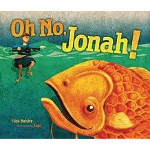 Oh No, Jonah! (Bible)