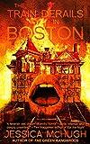 Image of The Train Derails in Boston