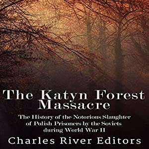 The Katyn Forest Massacre Audiobook
