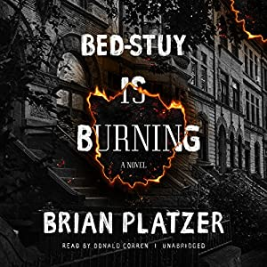 Bed-Stuy Is Burning Audiobook