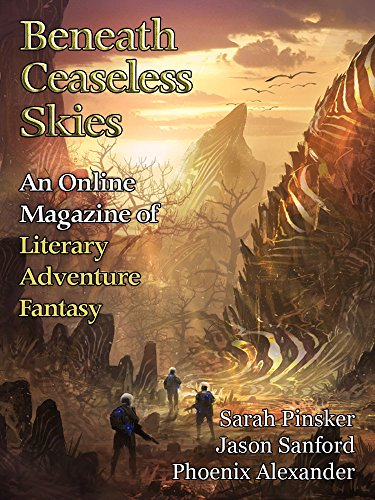 Beneath Ceaseless Skies Issue #246, Special Double-Issue for BCS Science-Fantasy Month 4