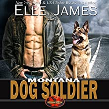 Montana Dog Soldier: Brotherhood Protectors, Book 6 Audiobook by Elle James Narrated by Gregory Salinas