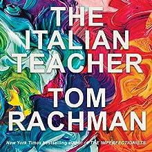 The Italian Teacher Audiobook by Tom Rachman Narrated by Sam Alexander