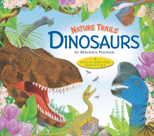 Read Online Nature Trails: Dinosaurs (Maurice Pledger Nature Trails) pdf epub