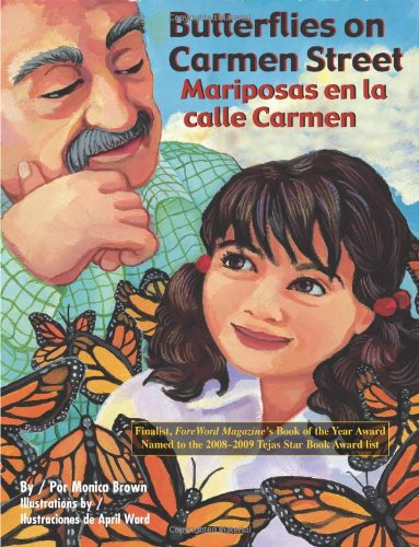Butterflies on Carmen Street/ Mariposas en la calle Carmen (English and Spanish Edition) ebook