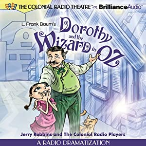 Dorothy and the Wizard in Oz Radio/TV Program