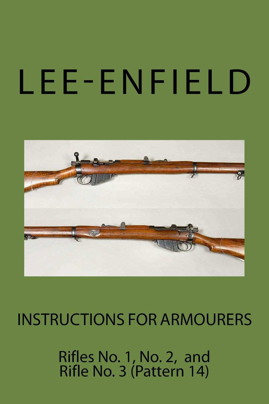 No.2 and No 3 1 Pattern 14 Instructions for Armourers: Rifles No